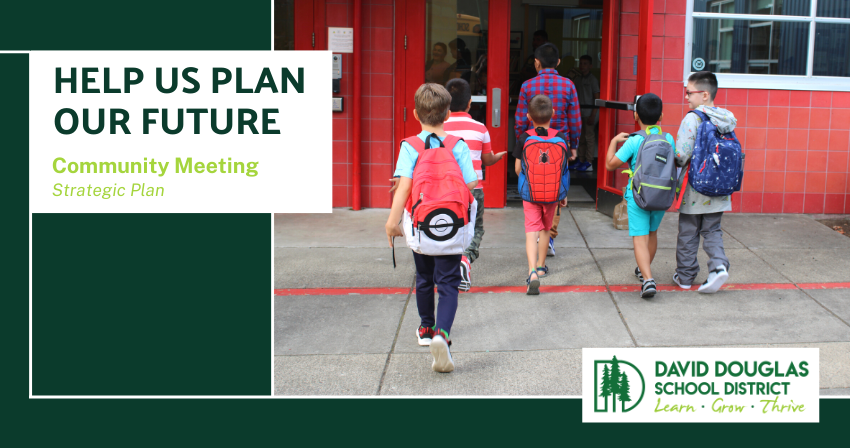 Elementary Boys walking into school building; DDSD Logo and text: Strategic Plan; Help Plan Our Future; Community Meeting; Strategic Plan