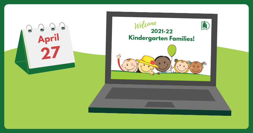 Clipart of laptop with kids and welcome 2021-22 kindergarten families message; April 27